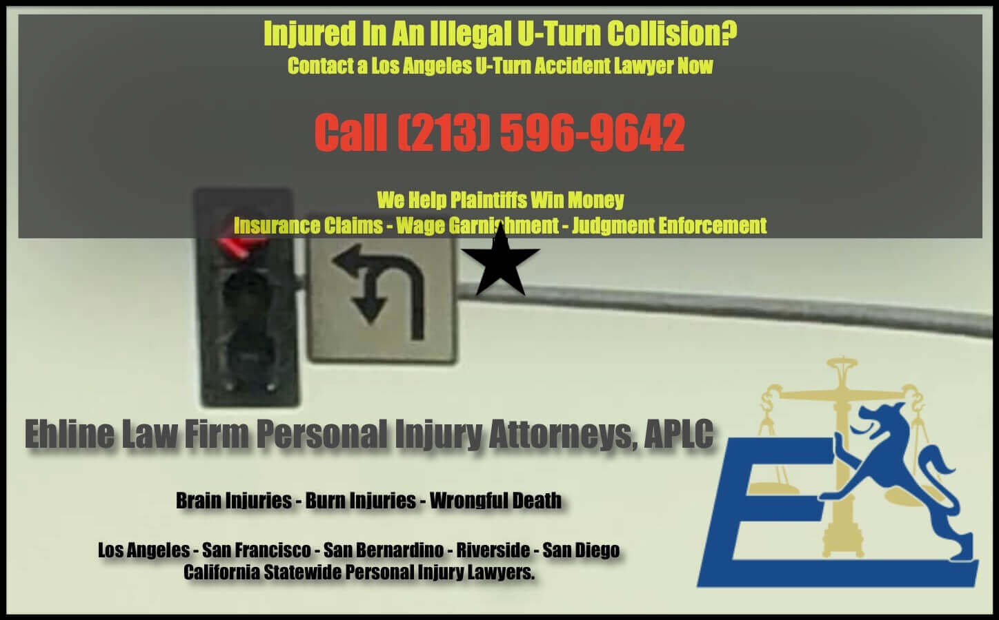 Superior U Turn Collision Attorney in Los Angeles County in a city near you. Ehline Law Firm.