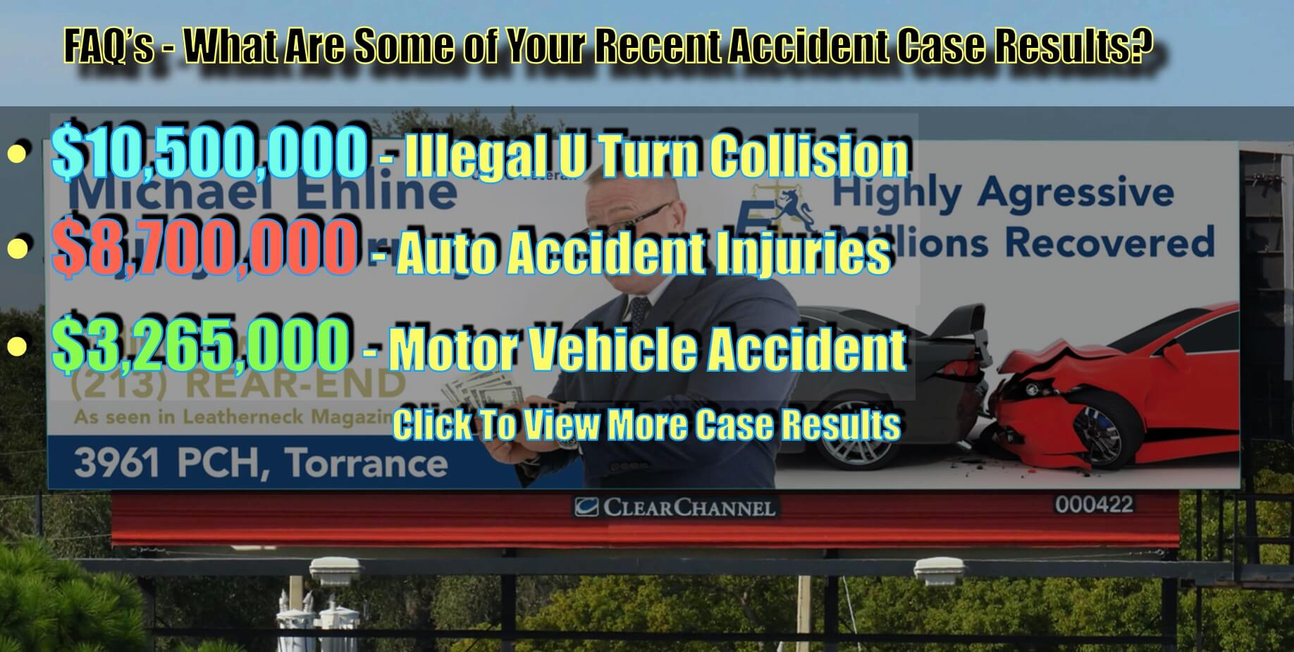 View our recent big money outcomes in addition to $10,500,000. $8,700,000. Accident With Severe Spinal Cord Injuries / Required Surgery. $4,886,255.67. $4,200,000. Truck Accident Wrongful Death Crash / Insurance Bad Faith Matter, $3,265,000, Altamirano v. Harrison, Motor Vehicle: Motorcycle. $2,300,000 Gilbert v. Quinones, Car Accident, Motor Vehicle Accident, Personal Injury.
