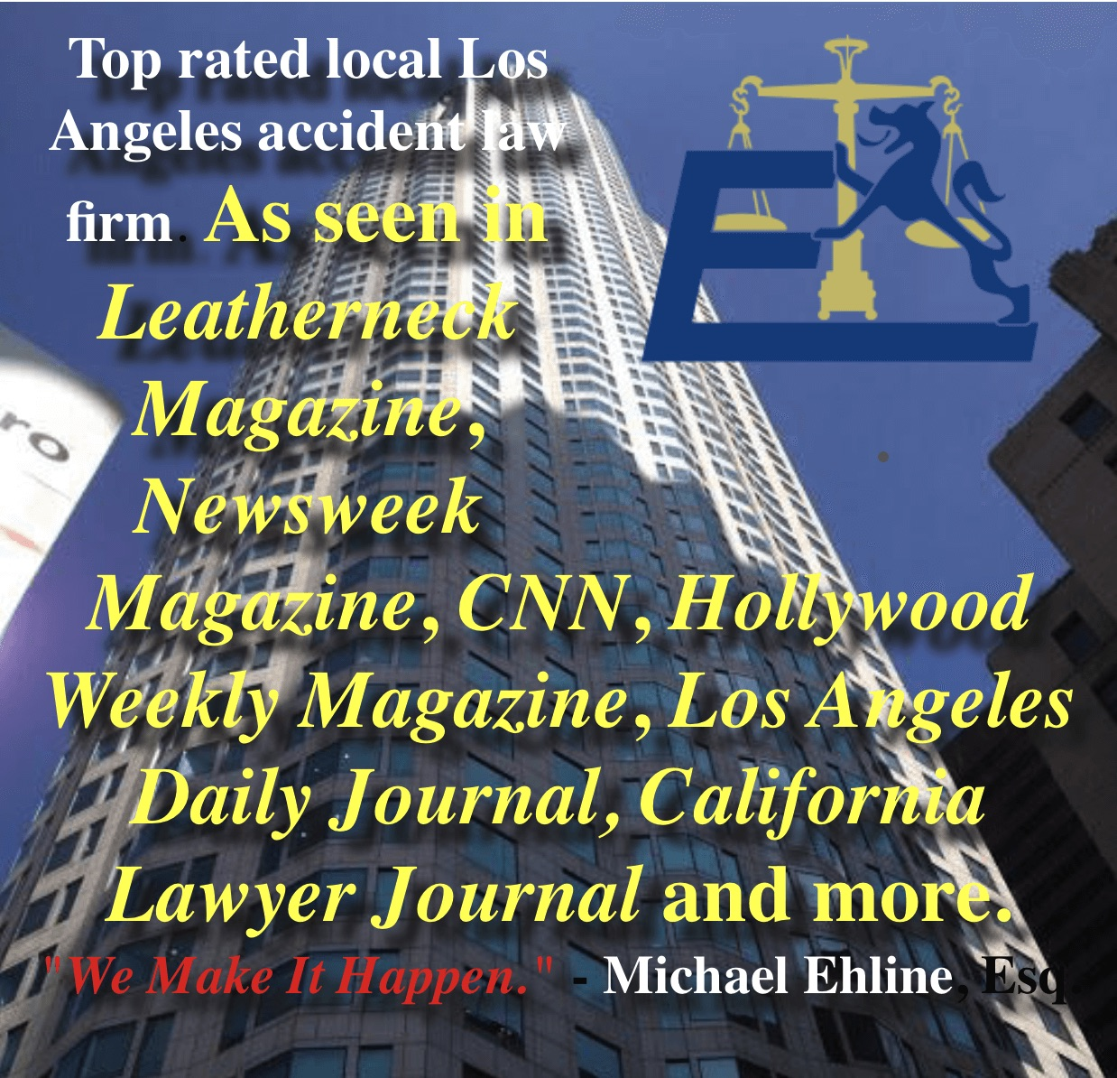 Ehline Law Firm Personal Injury Attorneys, APLC are top-rated Los Angeles Car Accident Attorneys in the local News.