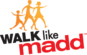 M.A.D.D. Walk like Madd charity.
