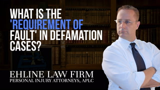 Thumbnail for Video: What Is The 'Requirement Of Fault' In Defamation Cases?