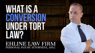 Thumbnail for Video: What Is A 'Conversion' Under Tort Law?