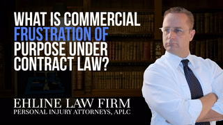 Thumbnail for Video: What Is 'Commercial Frustration Of Purpose' Under Contract Law?