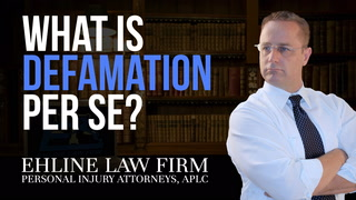 Thumbnail for Video: What Is Defamation 'Per Se'?